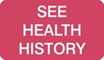 "MAP2480    Red ""See Health History""   1-1/2""x7/8"""